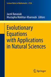 Evolutionary Equations with Applications in Natural Sciences by Jacek Banasiak