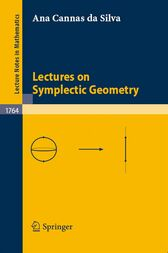 Lectures on Symplectic Geometry by Ana Cannas da Silva