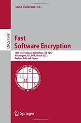 Fast Software Encryption by Anne Canteaut