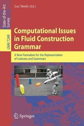 Computational Issues in Fluid Construction Grammar by Luc STEELS