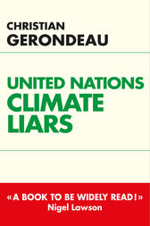 United nations climate liars by Christian Gerondeau