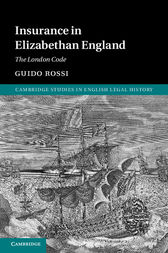 Insurance in Elizabethan England by Guido Rossi