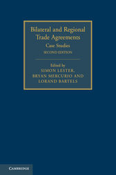 Bilateral and Regional Trade Agreements: Volume 2 by Simon Lester