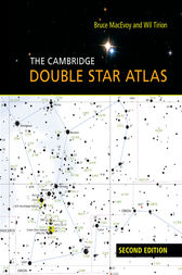 The Cambridge Double Star Atlas by Bruce MacEvoy
