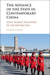 The Advance of the State in Contemporary China by Sarah Eaton