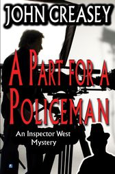 A Part for Policeman by John Creasey