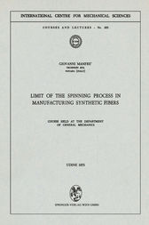 Limit of the Spinning Process in Manufacturing Synthetic Fibers by G. Manfre