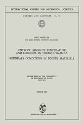 Entropy, Absolute Temperature and Coldness in Thermodynamics by Ingo Mueller