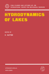 Hydrodynamics of Lakes by K. Hutter