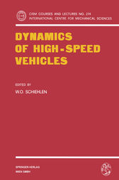 Dynamics of High-Speed Vehicles by W.O. Schiehlen