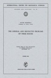 The General and Restricted Problems of Three Bodies by Victor Szebehely
