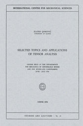 Selected Topics and Applications of Tensor Analysis by Zlatko Jankovic