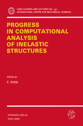 Progress in Computational Analysis of Inelastic Structures by E. Stein