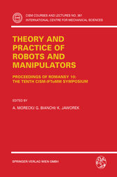 Theory and Practice of Robots and Manipulators by A. Morecki