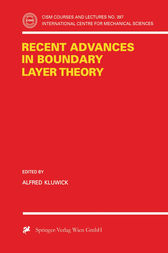 Recent Advances in Boundary Layer Theory by Alfred Kluwick