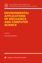 Environmental Applications of Mechanics and Computer Science by Giovanni Bianchi