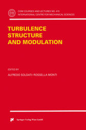 Turbulence Structure and Modulation by Alfredo Soldati