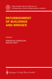 Refurbishment of Buildings and Bridges by Federico M. Mazzolani