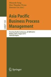 Asia Pacific Business Process Management by Minseok Song