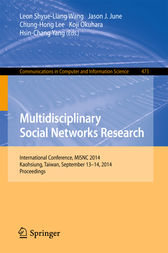 Multidisciplinary Social Networks Research by Leon Shyue-Liang Wang