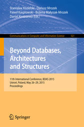 Beyond Databases, Architectures and Structures by Stanislaw Kozielski