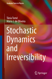 Stochastic Dynamics and Irreversibility by Tânia Tomé
