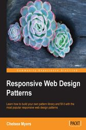 Responsive Web Design Patterns by Chelsea Myers
