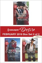 Harlequin Desire February 2016 - Box Set 2 of 2 by Michelle Celmer