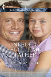 Needed: Full-Time Father by Carol Marinelli