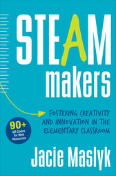 STEAM Makers by Jacie Maslyk