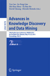 Advances in Knowledge Discovery and Data Mining: 19th Pacific-Asia Conference, PAKDD 2015, Ho Chi Minh City, Vietnam, May 19-22, 2015, Proceedings, Part II