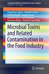 Microbial Toxins and Related Contamination in the Food Industry by Gabriella Caruso