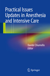 Practical Issues Updates in Anesthesia and Intensive Care by Davide Chiumello