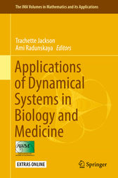 Applications of Dynamical Systems in Biology and Medicine by Trachette Jackson