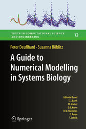 A Guide to Numerical Modelling in Systems Biology by Peter Deuflhard