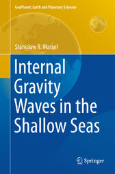 Internal Gravity Waves in the Shallow Seas by Stanislaw R. Massel