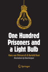 One Hundred Prisoners and a Light Bulb by Hans van Ditmarsch