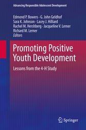 Promoting Positive Youth Development by Edmond P. Bowers
