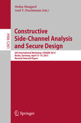 Constructive Side-Channel Analysis and Secure Design by Stefan Mangard
