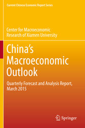 China's Macroeconomic Outlook by CMR of Xiamen University