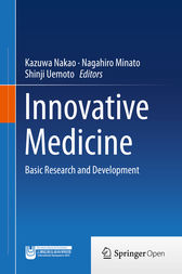 Innovative Medicine by Kazuwa Nakao