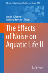 The Effects of Noise on Aquatic Life II by Arthur N. Popper