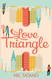 The Love Triangle by Nic Tatano