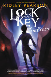 Lock and Key: The Initiation by Ridley Pearson