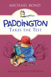 Paddington Takes the Test by Michael Bond