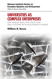 Universities as Complex Enterprises by William B. Rouse