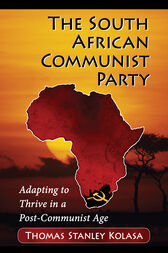 The South African Communist Party by Thomas Stanley Kolasa