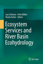 Ecosystem Services and River Basin Ecohydrology by Luis Chicharo