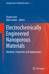 Electrochemically Engineered Nanoporous Materials by Dusan Losic