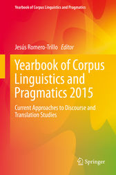 Yearbook of Corpus Linguistics and Pragmatics 2015 by Jesús Romero-Trillo